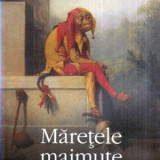 Maretele maimute - Autor(i): Will Self