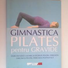 Anna Selby - Gimnastica pilates pentru gravide - Carte Ghidul mamei