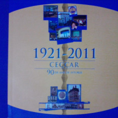 Monografie CECCAR 1921-2011, 90 ani de istorie / R2F - Carte Monografie