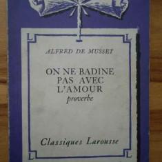 On Ne Badine Pas Avec L'amour Proverbe - Alfred De Musset, 153644 - Carte Literatura Franceza