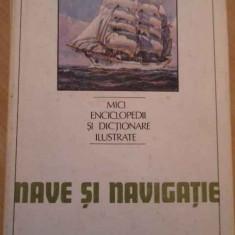 Nave Si Navigatie - Ion A. Manoliu, 137671 - Carti Constructii