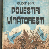 [C1] POVESTIRI VINATORESTI - EUGEN JIANU - Istorie
