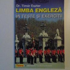 LIMBA ENGLEZA IN TESTE SI EXERCITII de TIMAR ESZTER, 1998