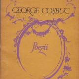 GEORGE COSBUC - POEZII - Carte poezie