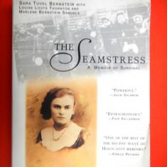 Carte Literatura Engleza - THE SEAMSTRESS A MEMOIR OF SURVIVAL Sara Tuvel Bernstein