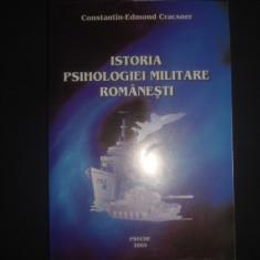 CONSTANTIN-EDMOND CRACSNER - ISTORIA PSIHOLOGIEI MILITARE ROMANESTI - Carte Psihologie