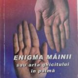 A. de Thebes - Enigma mainii sau arta ghicitului in palma