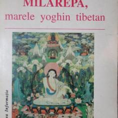 MILAREPA, MARELE YOGHIN TIBETAN - RECHUNG DORJE TAGPA - Carti Istoria bisericii