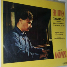 Muzica Clasica electrecord, VINIL - Disc vinil / vinyl -BEETHOVEN - Concert Nr. 3 - Solist Radu Lupu
