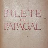 BILETE DE PAPAGAL - TUDOR ARGHEZI
