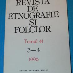 REVISTA DE ETNOGRAFIE SI FOLCLOR NR 3-4 1996 traditii obiceiuri ritualuri (07030 - Carte Arta populara