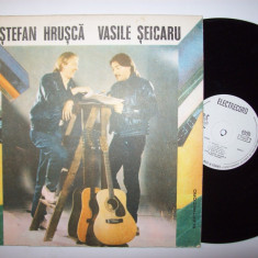 Disc vinil STEFAN HRUSCA si VASILE SEICARU (ST - EDE 03445) - Muzica Folk electrecord