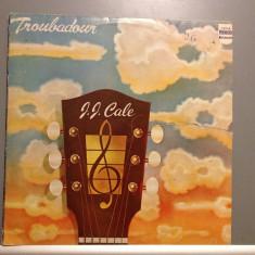 J.J. CALE - TROUBADOUR (1976 /ARIOLA REC / RFG ) - VINIL/VINYL/BLUES/ROCK - Muzica Rock
