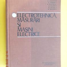 ELECTROTEHNICA MASURARI SI MASINI ELECTRICE Barbu Radovici - Carti Electrotehnica
