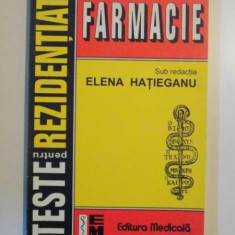 TESTE PENTRU REZIDENTIAT, FARMACIE de ELENA HATIEGANU, 1999