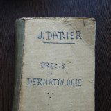 PRECIS DE DERMATOLOGIE - J. DARIER