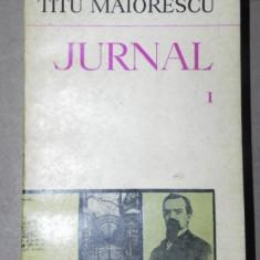 Roman - JURNAL-TITU MAIORESCU VOL I BUCURESTI 1975