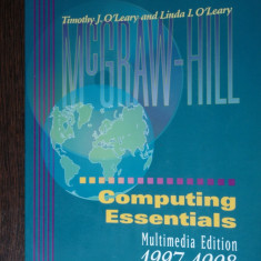 COMPUTING ESSENTIALS - TIMOTY J. OŢLEARY - Carte software