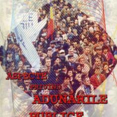 Anghel Andreescu - Aspecte privind adunarile publice in Romania - 615494 - Carte Drept administrativ