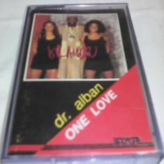 CASETA AUDIO DR.ALBAN-ONE LOVE RARITATE!!!! ORIGINALA - Muzica Dance, Casete audio