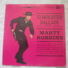 Marty Robbins ‎– Gunfighter Ballads And Trail Songs _ vinyl, LP, album SUA - Muzica Country Columbia, VINIL