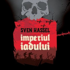 Sven Hassel - Imperiul iadului - 577279 - Roman
