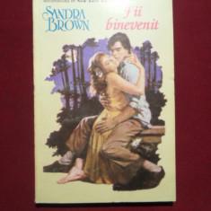 Sandra Brown - Fii binevenit - 602190 - Roman dragoste