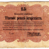 Ungaria, 15 PENGO KRAJCZAR, 1849, seria scrisa manual, legeda pe verso si in romana - bancnota europa, An: 1849
