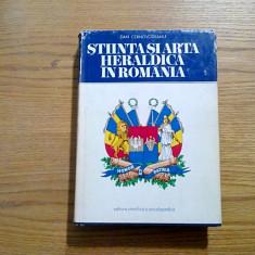 STIINTA SI ARTA HERALDICA IN ROMANIA - Dan Cernnovodeanu (autograf) - 1977, 566p - album clasor