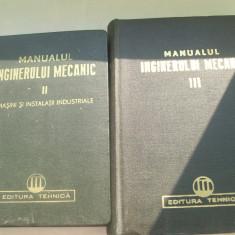 Carti Mecanica - MANUALUL INGINERULUI MECANIC VOL.2 -VOL.3