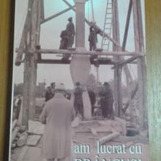 STEFAN GEORGESCU-GORJAN - AM LUCRAT CU BRANCUSI - Carte sculptura