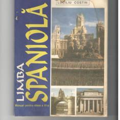 MANUAL LIMBA SPANIOLA CLASA a XI - a - FLAVIA ANGELESCU, C-TIN DUHANEANU - Curs Limba Spaniola Altele