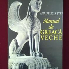 Ghid de conversatie humanitas - Ana Felicia Stef - Manual de greaca veche - 348650