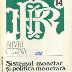Silviu Cerna - Sistemul monetar si politica monetara - 523660 - Carte Management