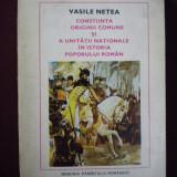Vasile Netea - Constiinta originii comune si a unitatii nationale in istoria poporului roman - 518486
