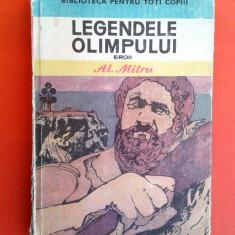 Legendele Olimpului EROII Alexandru Mitru - Carte mitologie