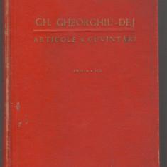 Carte Politica - C6698 GHEORGHE GHEORGHIU DEJ - ARTICOLE SI CUVANTARI
