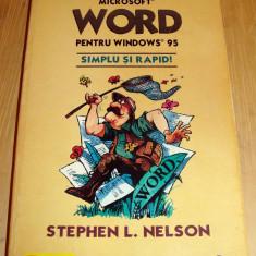 Ghid de orientare Microsoft WORD Windows 95 - Stephen L. Nelson - Carte despre internet