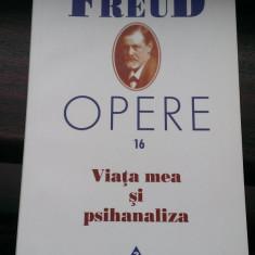 Sigmund Freud - Viata mea si psihanaliza (Opere 16, Ed. Trei) - Carte Psihiatrie