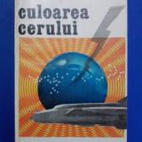 Culoarea cerului - Doru Davidovici / R5P4F - Carte de aventura
