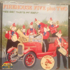 FIREHOUSE FIVE plus TWO - YES SIR ! -cd/Original/JAZZ/stare FB (1991/SAAR/ITALY) - Muzica Jazz Altele