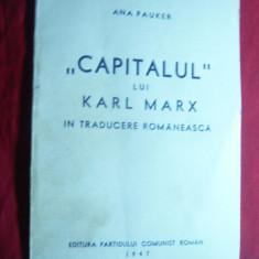 Istorie - Ana Pauker - Capitalul lui Karl Marx in traducere Romaneasca 1947 Ed.PCR