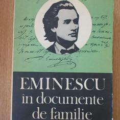 EMINESCU IN DOCUMENTE DE FAMILIE- documente literare- GH. Ungureanu