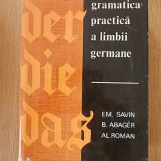 GRAMATICA PRACTICA A LIMBII GERMANE-SAVIN, ABAGER, ROMAN, CARTONATA, SUPRACOPERTA - Curs Limba Germana