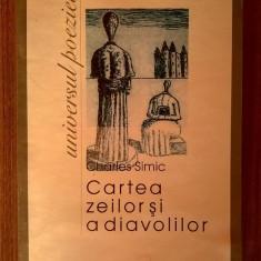 Charles Simic - Cartea zeilor si a diavolilor - Carte poezie