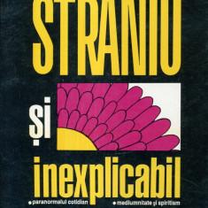 Paola Giovetti - Straniu si inexplicabil - 670815 - Carte Hobby Paranormal