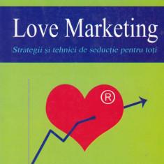 Carlo A. de Ferrariis - Love Marketing - 629386 - Carte Hobby Dezvoltare personala