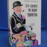 PIERRE DANINOS - CARNETELE MAIORULUI THOMPSON * ILUSTRATII -1976 (IN FRANCEZA) - Roman