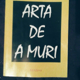Mircea Eliade - Arta de a muri, 270 pagini, 10 lei