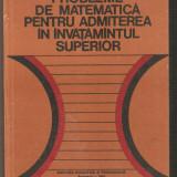 Probleme de matematica pentru admiterea in invatamintul superior - Culegere Matematica